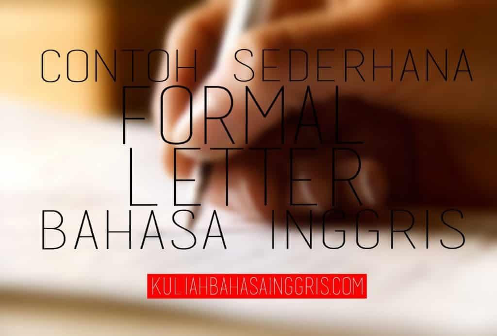 Contoh Formal Letter Surat Resmi Dalam Bahasa Inggris Dan
