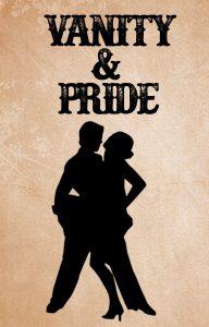 Contoh Naskah Drama Bahasa Inggris: Vanity and Pride