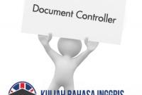 Contoh Surat Lamaran Kerja Bahasa Inggris (DOCUMENT CONTROLLER) Yang Baik Dan Benar