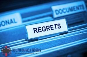 Ungkapan Rasa Penyesalan (Regrets) Dalam Bahasa Inggris