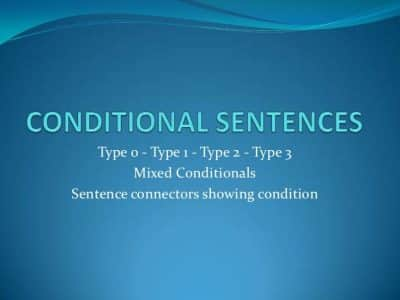 Penjelasan, Rumus, Conditional Sentence Type 1,2,3 Dan Contoh Kalimatnya