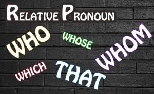 Pengertian, Penggunaan dan Contoh Kalimat Relative Pronouns (Kata Hubung)