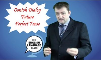Contoh Dialog Future Perfect Tense Dalam Bahasa Inggris dan Arti