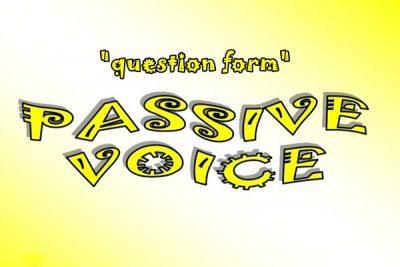 Contoh Kalimat Passive Voice Dalam Bentuk Pertanyaan dan Artinya