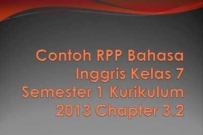 Contoh Rpp Bahasa Inggris Kelas 7 Semester 1 Kurikulum 2013 Chapter 3 2
