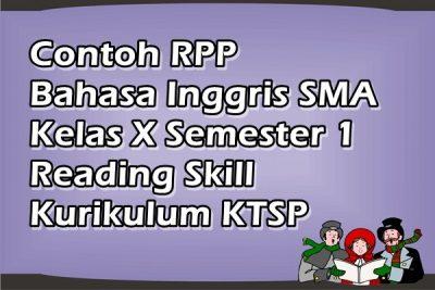 Contoh RPP Bahasa Inggris SMA Kelas X Semester 1 Reading Skill Kurikulum KTSP
