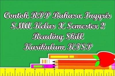 Contoh RPP Bahasa Inggris SMA Kelas X Semester 2 Reading Skill Kurikulum KTSP