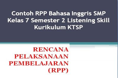 Contoh RPP Bahasa Inggris SMP Kelas 7 Semester 2 Listening Skill Kurikulum KTSP