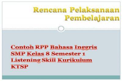 Contoh RPP Bahasa Inggris SMP Kelas 8 Semester 1 Listening Skill Kurikulum KTSP
