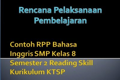 Contoh Rpp Bahasa Inggris Smp Kelas 8 Semester 2 Reading Skill Ktsp Kuliahbahasainggris Com