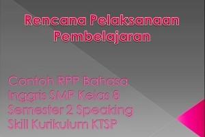 Contoh RPP Bahasa Inggris SMP Kelas 8 Semester 2 Speaking Skill Kurikulum KTSP
