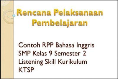 Contoh RPP Bahasa Inggris SMP Kelas 9 Semester 2 Listening Skill KTSP