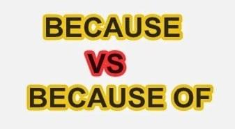 Penggunaan serta Penjelasan Lengkap 'Because' dan 'Because of' dalam Kalimat Bahasa Inggris