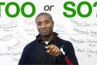 Perbedaan, Penggunaan Lengkap Mengenai 'So' dan 'Too' dalam Bahasa Inggris