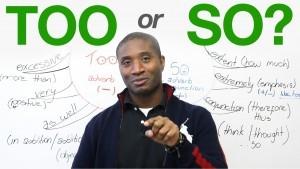 Perbedaan Sekaligus Penjelasan Lengkap Mengenai'So' dan'Too' dalam Bahasa Inggris