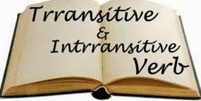 Pengertian, Perbedaan Transitive vs Intransitive Verb Dalam Kalimat Bahasa Inggris Dan Contohnya
