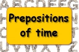 Pengertian, Contoh dan 12 Jenis Preposition of Time dalam Bahasa Inggris