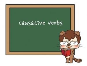 CAUSATIVE VERB : Pengertian, Rumus Serta Contoh Dalam Kalimat Bahasa Inggris
