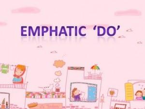 Pengertian, Penjelasan Serta Contoh 'EMPHATIC DO' Dalam Kalimat Bahasa Inggris