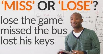 Pengertian, Perbedaan Dan Penggunaan 'Miss vs Lose' Serta Contoh Dalam Kalimat Bahasa Inggris