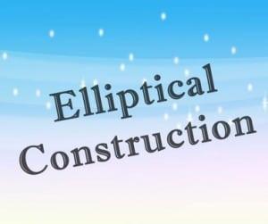 "Pengertian, Macam Dan Contoh ""Elliptical Construction"" Dalam Kalimat Bahasa Inggris"