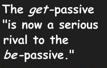 """Pengertian, Penggunaan Dan Contoh """"GET-PASSIVE"""" Dalam Bahasa Inggris"""