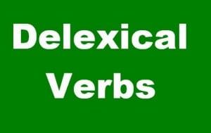 """Pengertian, Jenis Dan Contoh """"Delexical Verbs"""" Dalam Bahasa Inggris"""