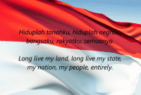 (EYD – English) Lirik Lagu Indonesia Raya Dalam Bahasa Inggris Paling Lengkap