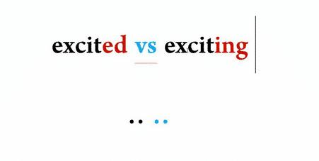 """Perbedaan """"Excited vs Exciting"""" Dalam Bahasa Inggris Beserta Contoh Kalimat"""