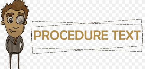 12 Contoh Soal Procedure Text Dalam Bahasa Inggris Beserta Jawaban
